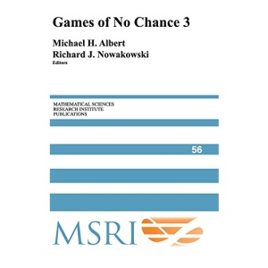 Games of No Chance 3 (Mathematical Sciences Research Institute Publications)