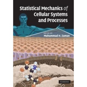 Statistical Mechanics of Cellular Systems and Processes