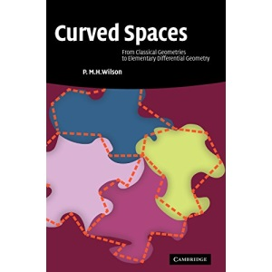 Curved Spaces: From Classical Geometries to Elementary Differential Geometry