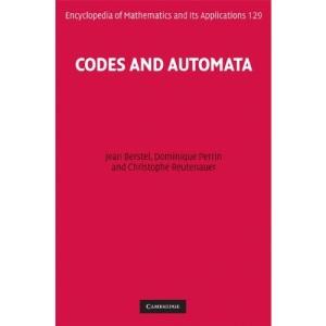 Codes and Automata (Encyclopedia of Mathematics and its Applications)