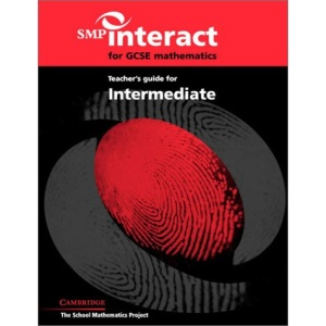 SMP Interact for GCSE Mathematics Teacher's Guide for Intermediate (SMP Interact Key Stage 4)
