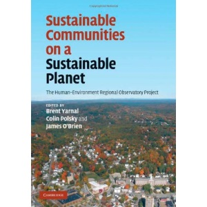 Sustainable Communities on a Sustainable Planet: The Human-Environment Regional Observatory Project