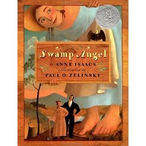 Swamp Angel (Caldecott Honor Book)