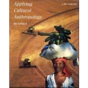Applying Cultural Anthropology: Readings