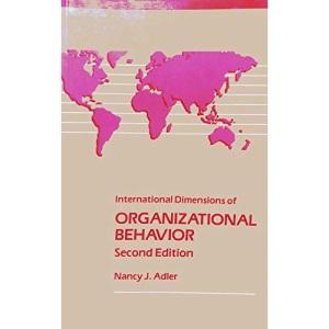 International Dimensions of Organizational Behavior (Kent International Dimensions of Business Series)