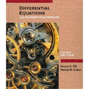 Differential Equations with Boundary-value Problems (The Prindle, Weber & Schmidt Series in Mathematics)
