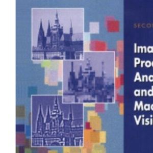 Image Processing: Analysis and Machine Vision