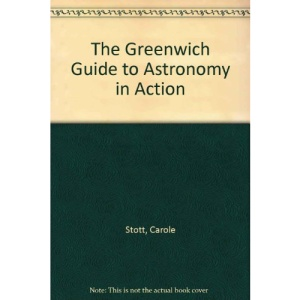 The Greenwich Guide to Astronomy in Action