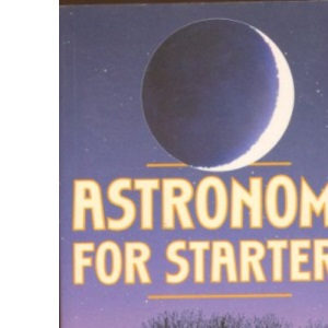Astronomy for Starters