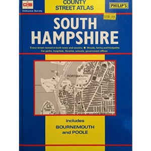 Ordnance Survey County Street Atlas: South Hampshire includes Bournemouth and Poole