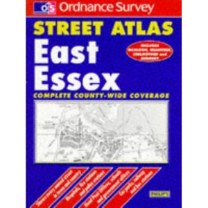 Ordnance Survey East Essex Street Atlas (Ordnance Survey/ Philip's Street Atlases)