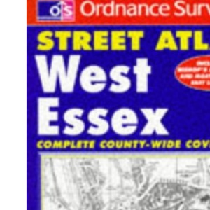 Ordnance Survey West Essex Street Atlas (OS / Philip's street atlases)