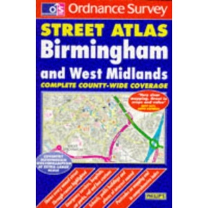 Ordnance Survey Birmingham and West Midlands Street Atlas