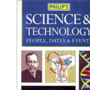 Science: People, Dates and History (Philips Reference)