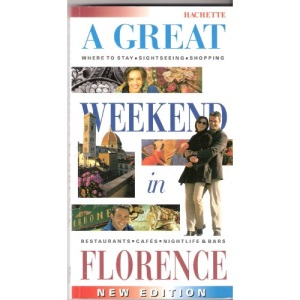 A Great Weekend in Florence