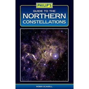 Guide to Northern Constellations (Philip's Astronomy)