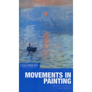 Chambers Movements in Paintings (Chambers Arts Library)