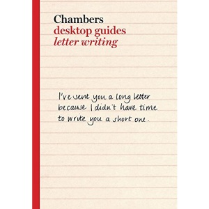 Letter Writing (Chambers Desktop Guides)