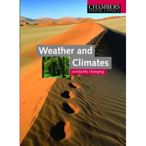 Chambers Weather and Climates (Chambers World Library)