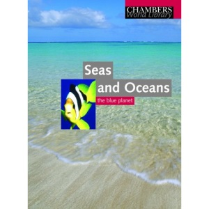 Seas and Oceans (Chambers World Library)