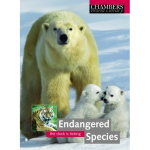 Endangered Species (Chambers World Library)