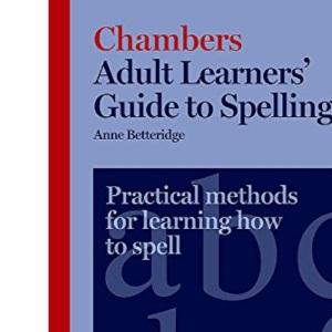Adult Learners' Guide to Spelling