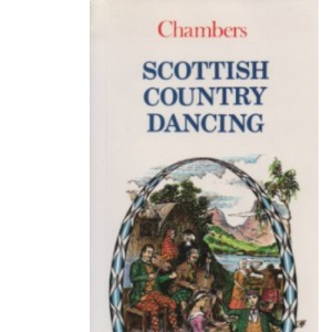 Scottish Country Dancing (Chambers mini guides)