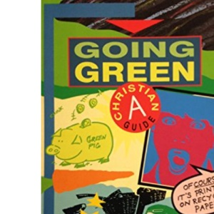 Going Green: A Christian Guide