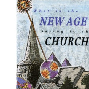 What is the New Age Saying to the Church?
