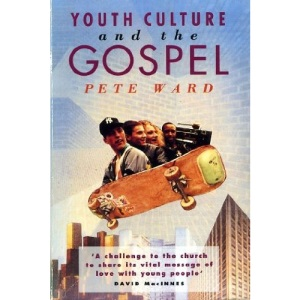 Youth Culture and the Gospel