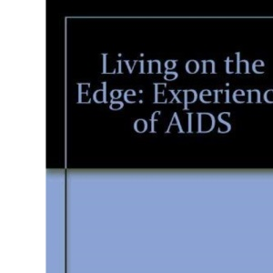 Living on the Edge: Experience of AIDS