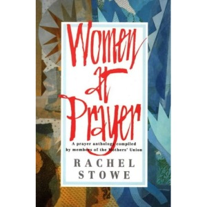 Women at Prayer: Day-by-day Prayers for Every Woman