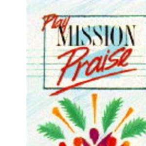 Play Mission Praise: Bk. 2