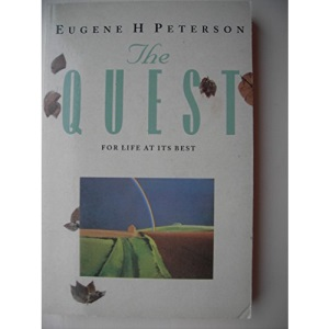 The Quest: For Life at Its Best