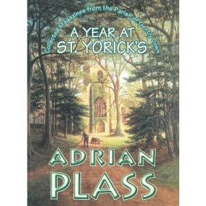 A Year at St Yoricks: Collected Magazines from the Parish of Gently Down