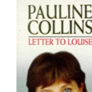 Letter to Louise