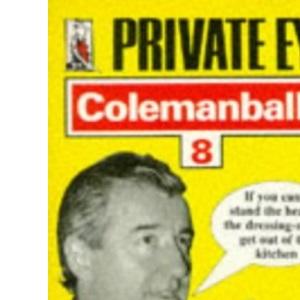 Private Eye's Colemanballs: No. 8