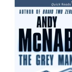 The Grey Man (Quick Read)