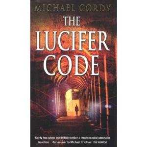 The Lucifer Code: gripping, taut and intelligent; a thriller set apart from the rest
