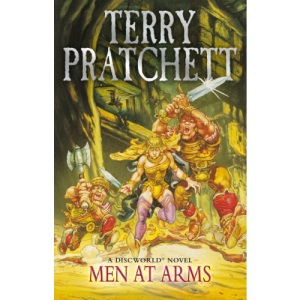 Men At Arms: (Discworld Novel 15): from the bestselling series that inspired BBC's The Watch (Discworld Novels)