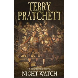Night Watch: (Discworld Novel 29): from the bestselling series that inspired BBC's The Watch (Discworld Novels)