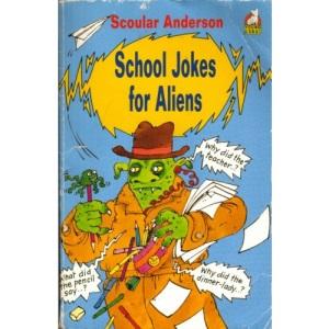 School Joke Book for Aliens (Young Corgi Books)