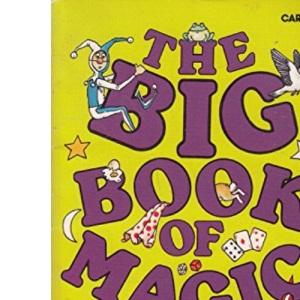 Big Book of Magic (Carousel Books)
