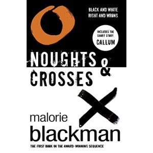 Noughts and Crosses (Noughts & Crosses Trilogy)