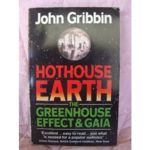 Hothouse Earth: Greenhouse Effect and Gaia