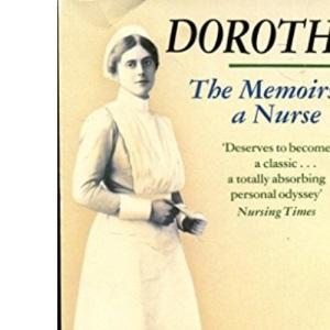 Dorothy: The Memoirs of a Nurse, 1889-1989