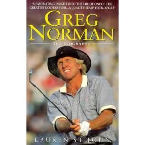 Greg Norman: The Biography