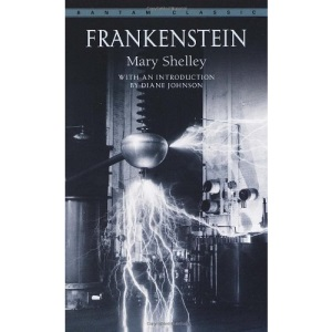 Frankenstein, or, the Modern Prometheus (Changing Our World)