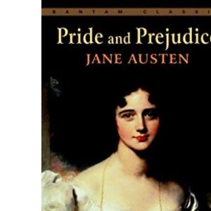 Pride and Prejudice (Bantam Classics): A Book-to-Table Classic
