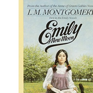Emily of New Moon (Children's continuous series): 1 (Emily Novels)